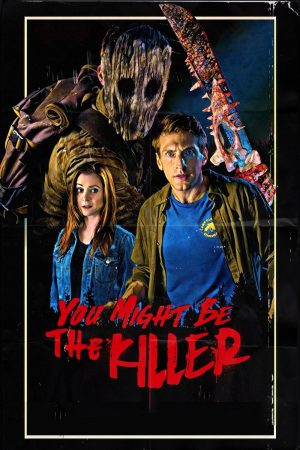 You Might Be the Killer (2018) คุณอาจเป็นนักฆ่า