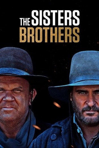 The Sisters Brothers (2018) คู่หูที่พาหลอน