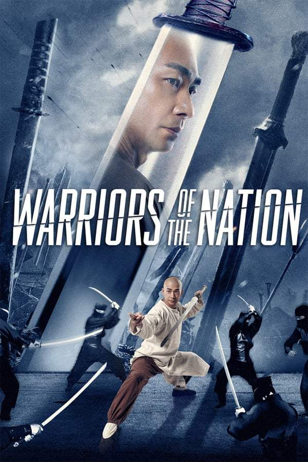 Warriors of the Nation (2018) นักรบแห่งชาติ