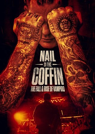 Nail in the Coffin The Fall and Rise of Vampiro (2019) บรรยายไทย
